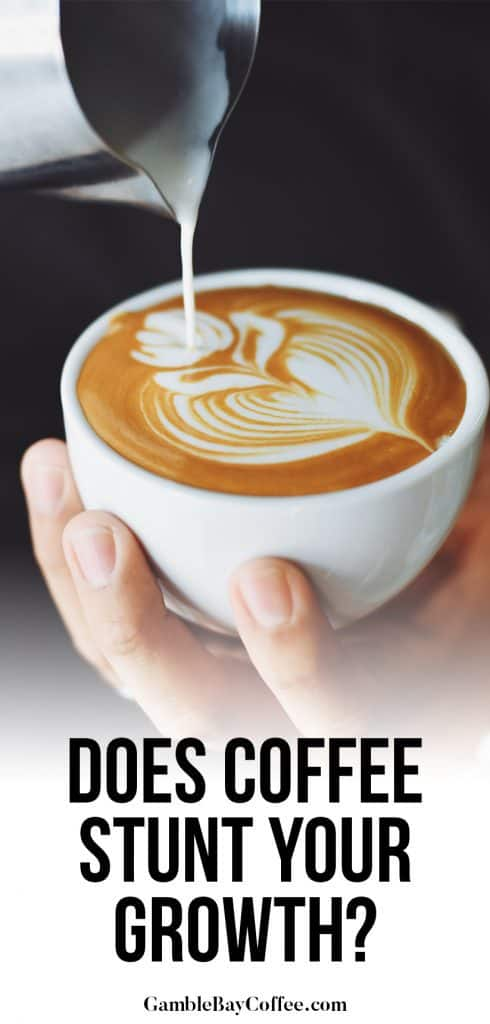 Does Coffee Stunt Your Growth