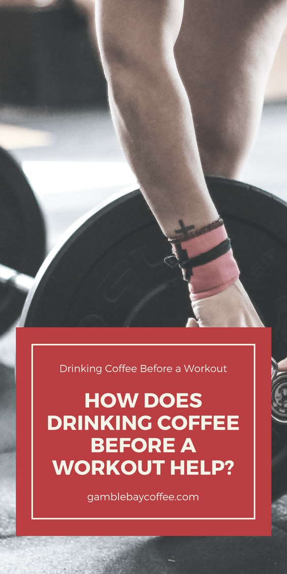 Does Drinking Coffee Before a Workout Help