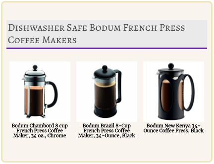Dishwasher Safe Bodum French Presses